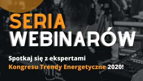 28.10.2020 – webinaria podczas Trendów Energetycznych